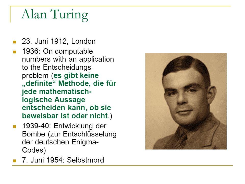 Alan Turing 23. Juni 1912, London