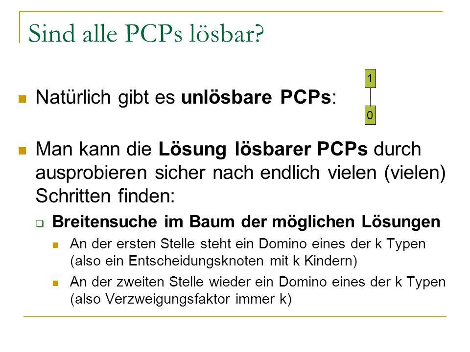 Sind alle PCPs lösbar Natürlich gibt es unlösbare PCPs: