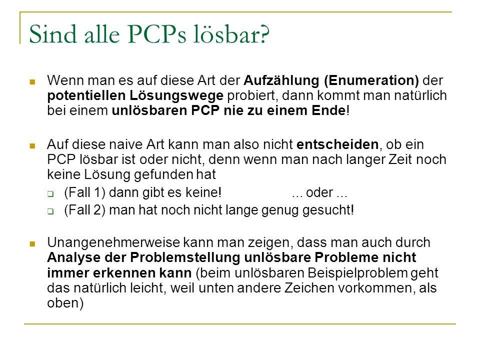 Sind alle PCPs lösbar