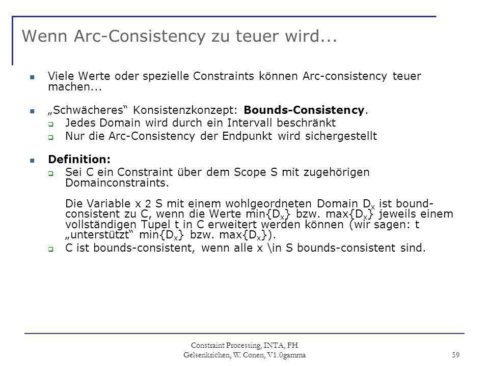 Wenn Arc-Consistency zu teuer wird...
