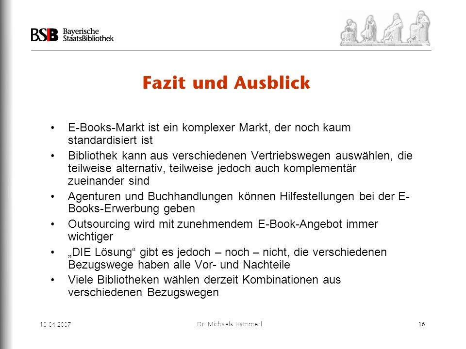 Fazit und Ausblick E-Books-Markt ist ein komplexer Markt, der noch kaum standardisiert ist.