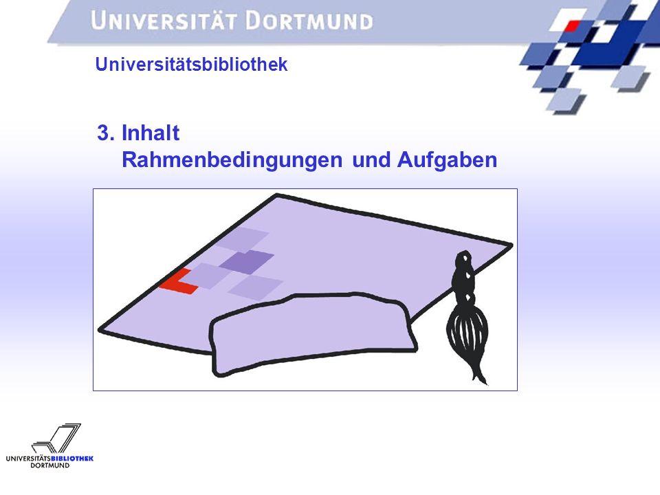 3. Inhalt Rahmenbedingungen und Aufgaben