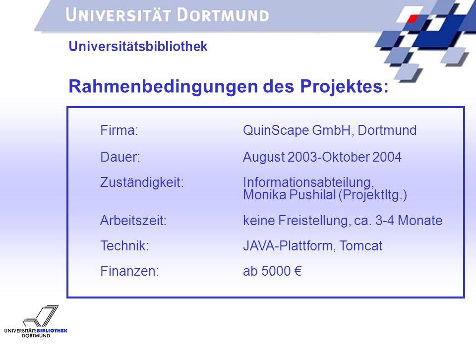 Rahmenbedingungen des Projektes: