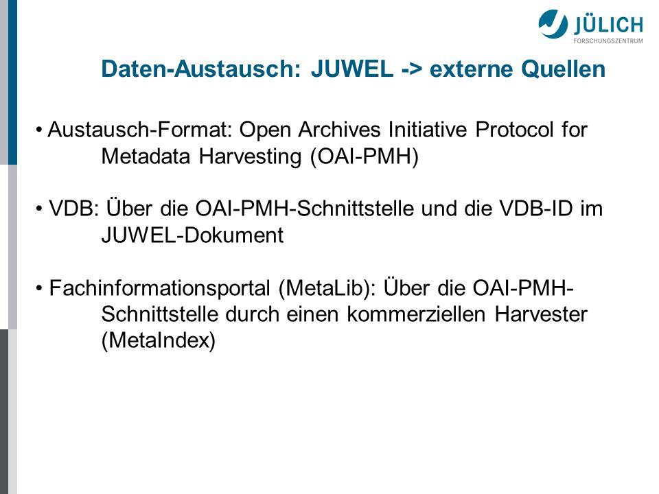 Daten-Austausch: JUWEL -> externe Quellen
