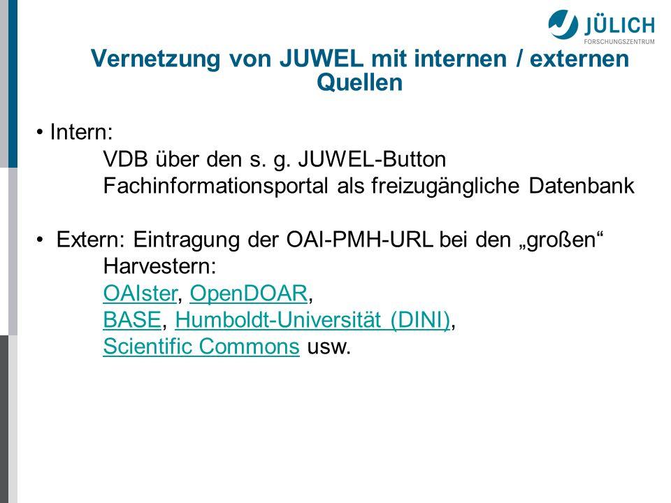 Vernetzung von JUWEL mit internen / externen Quellen