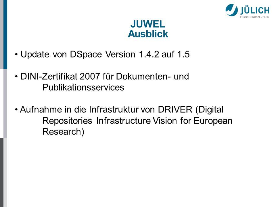 JUWEL Ausblick Update von DSpace Version 1.4.2 auf 1.5