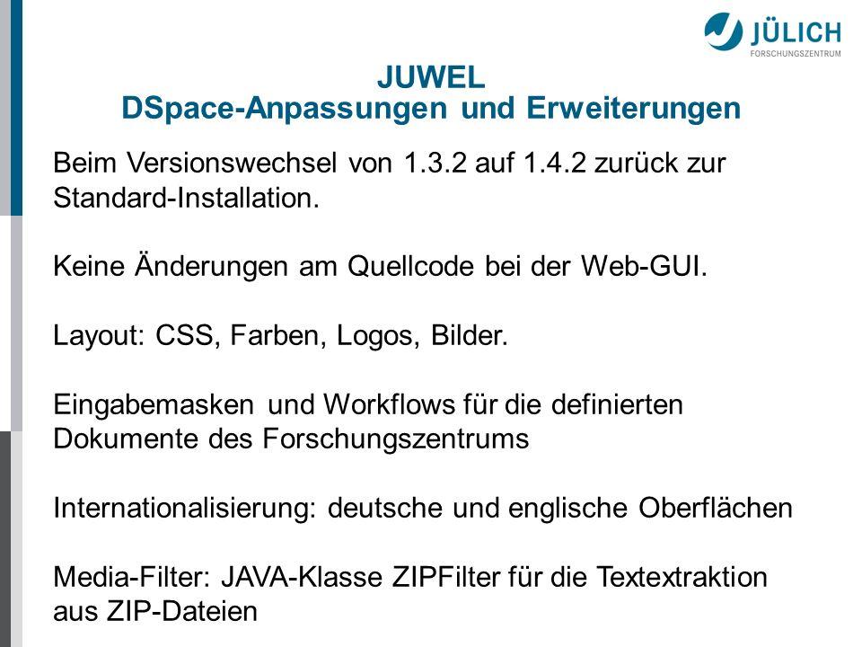 JUWEL DSpace-Anpassungen und Erweiterungen