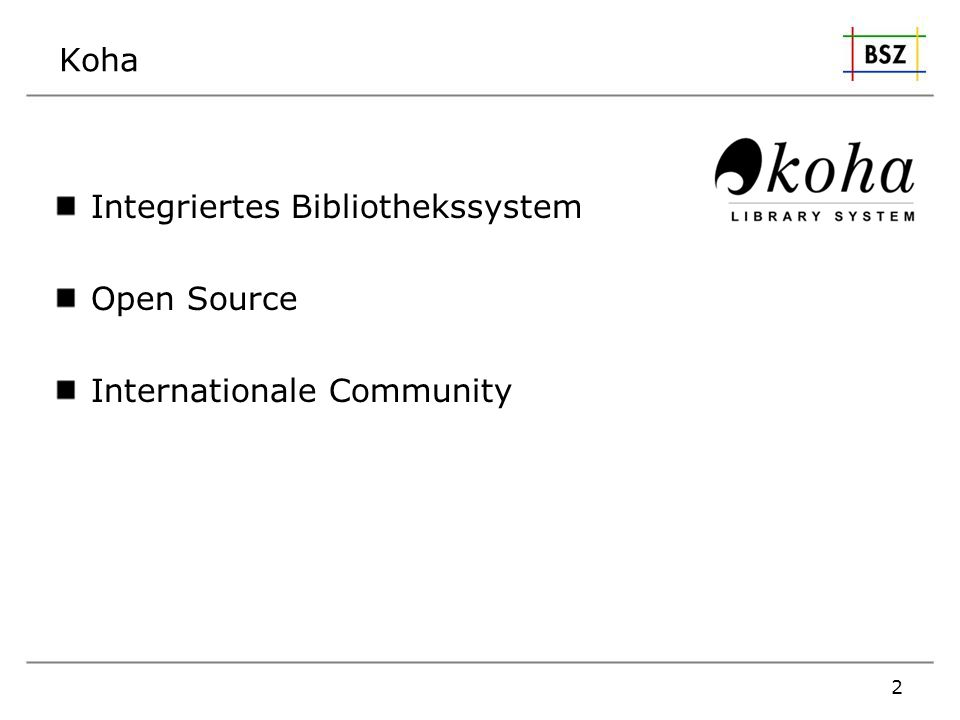 Koha Integriertes Bibliothekssystem Open Source Internationale Community