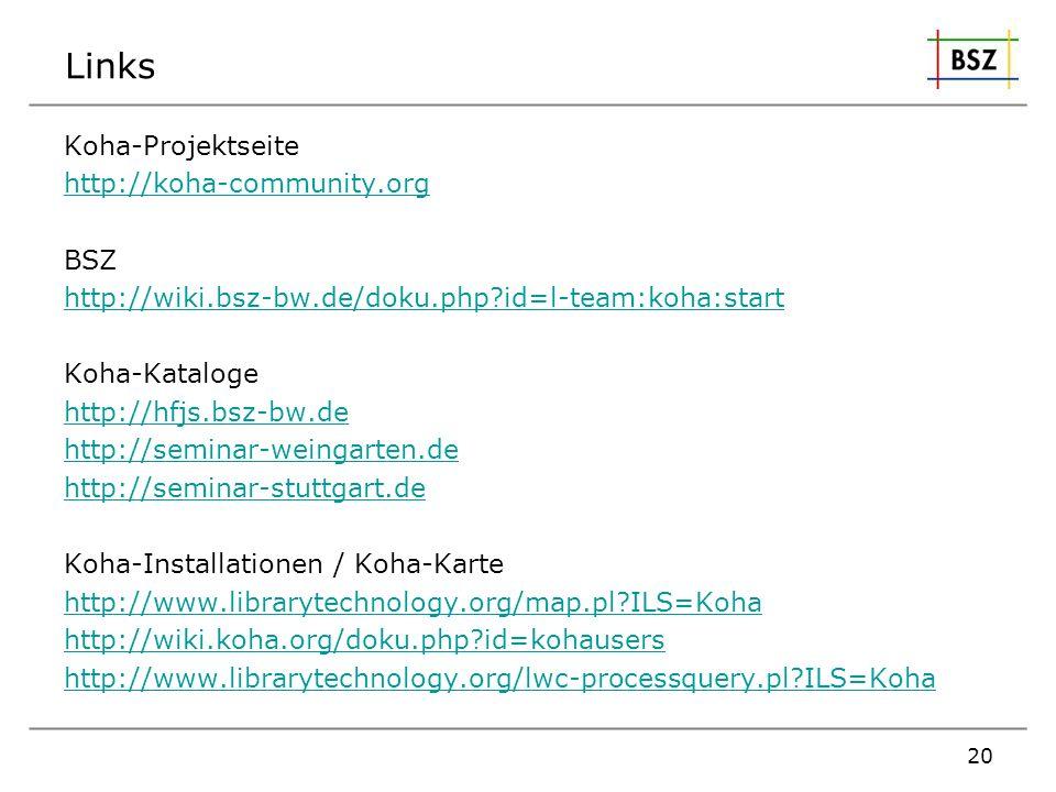 Links Koha-Projektseite http://koha-community.org BSZ