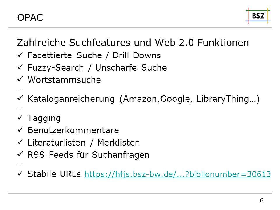 Zahlreiche Suchfeatures und Web 2.0 Funktionen