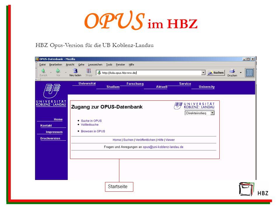 OPUS im HBZ HBZ Opus-Version für die UB Koblenz-Landau Startseite
