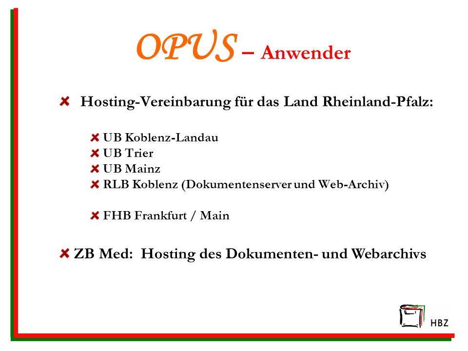 OPUS – Anwender Hosting-Vereinbarung für das Land Rheinland-Pfalz: