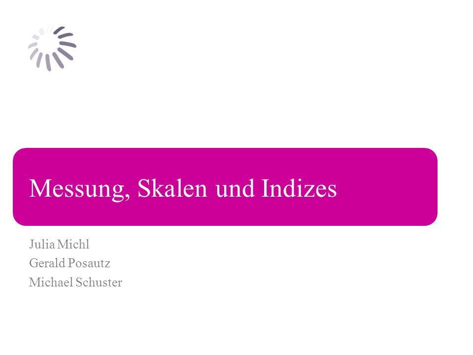 Messung, Skalen und Indizes