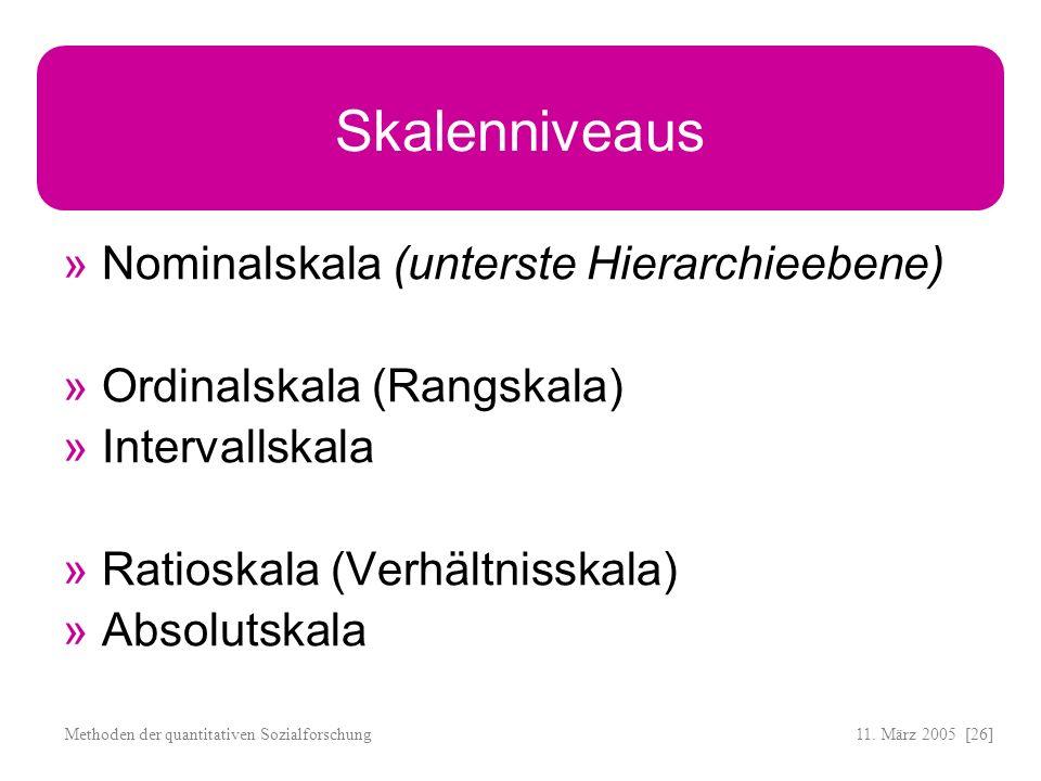 Skalenniveaus Nominalskala (unterste Hierarchieebene)