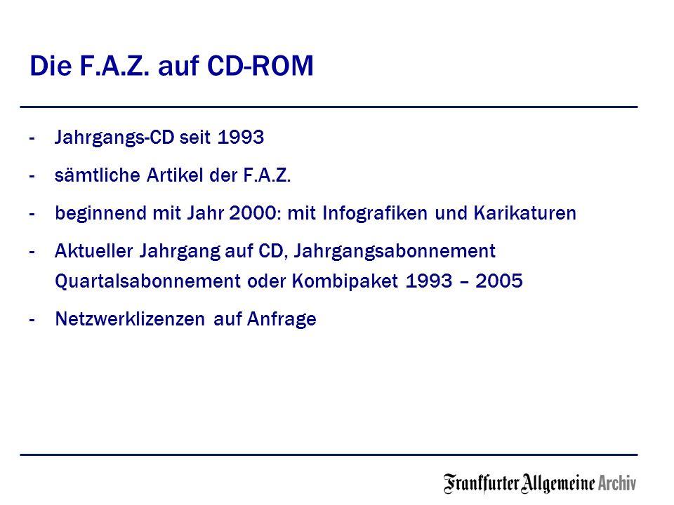 Die F.A.Z. auf CD-ROM Jahrgangs-CD seit 1993