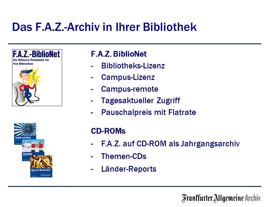 Das F.A.Z.-Archiv in Ihrer Bibliothek