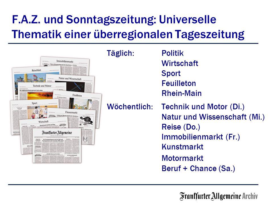 F.A.Z. und Sonntagszeitung: Universelle Thematik einer überregionalen Tageszeitung