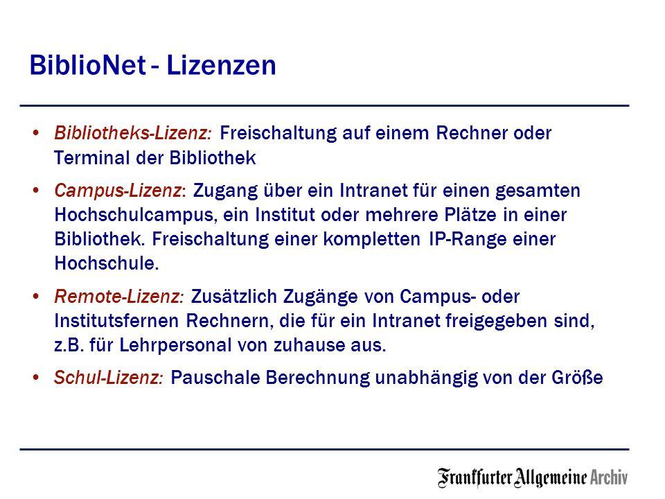 BiblioNet - Lizenzen Bibliotheks-Lizenz: Freischaltung auf einem Rechner oder Terminal der Bibliothek.