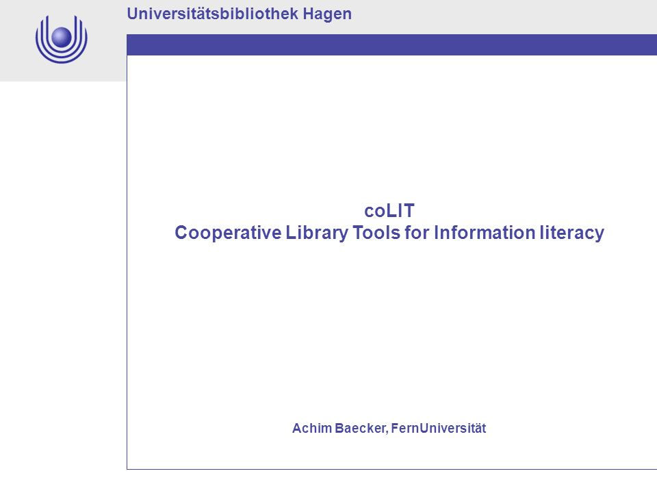 coLIT Cooperative Library Tools for Information literacy