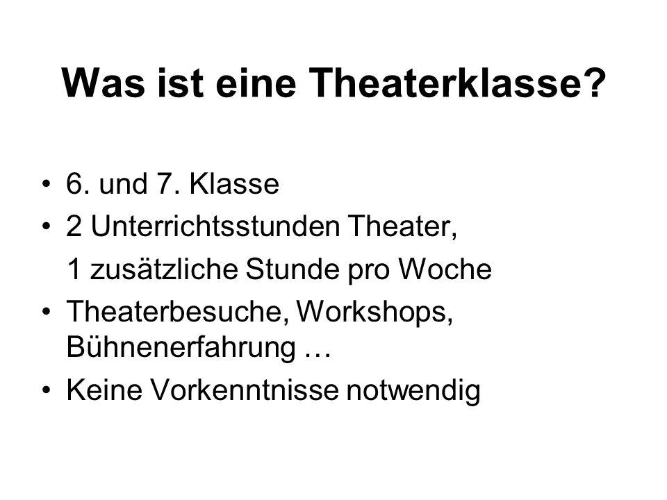 Was ist eine Theaterklasse