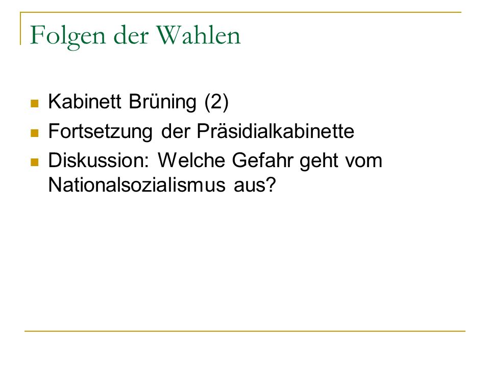 Folgen der Wahlen Kabinett Brüning (2)