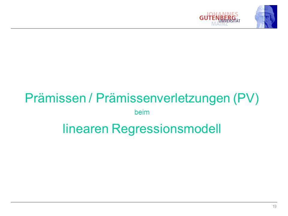Prämissen / Prämissenverletzungen (PV) linearen Regressionsmodell