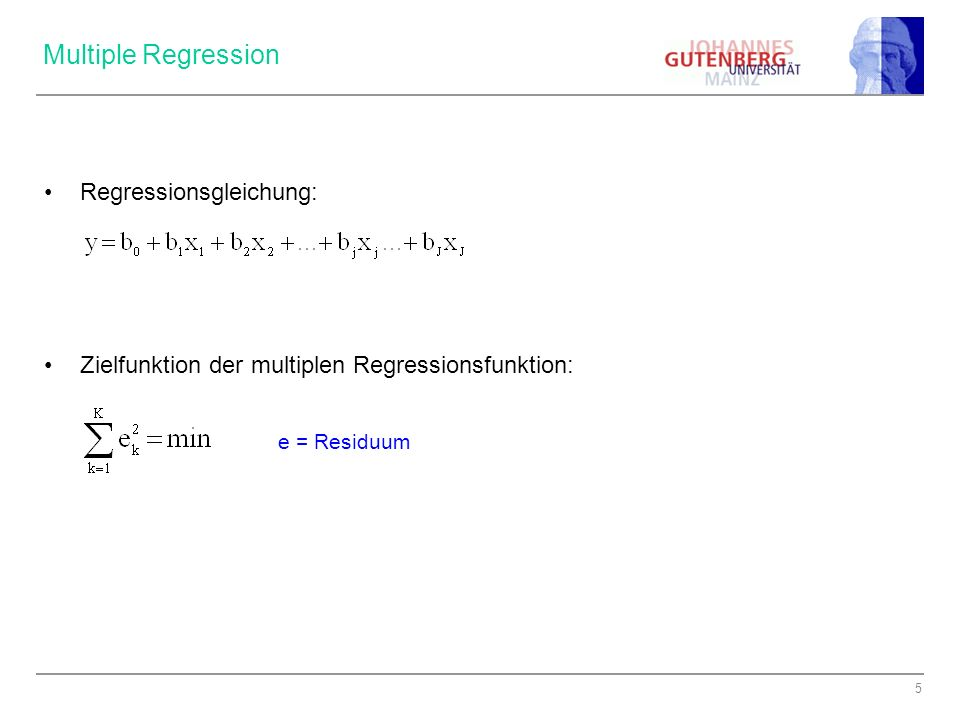 Multiple Regression Regressionsgleichung: