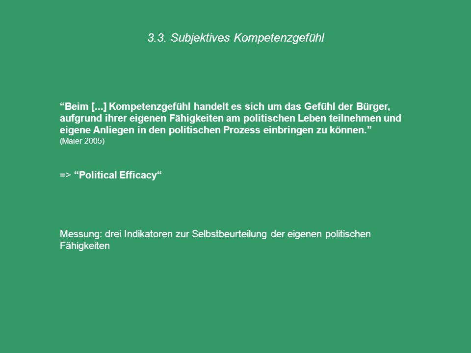 3.3. Subjektives Kompetenzgefühl
