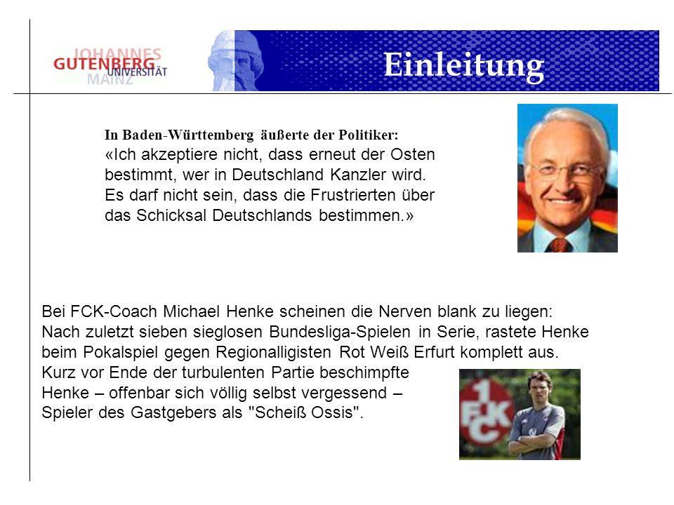 Einleitung In Baden-Württemberg äußerte der Politiker: «Ich akzeptiere nicht, dass erneut der Osten bestimmt, wer in Deutschland Kanzler wird.