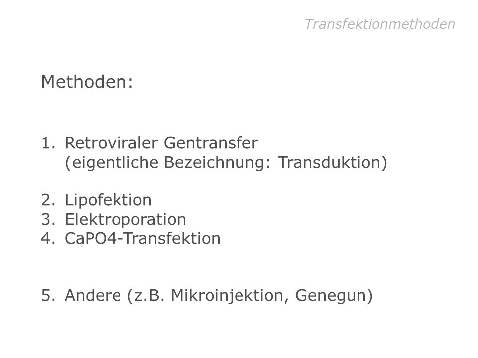 Transfektionmethoden