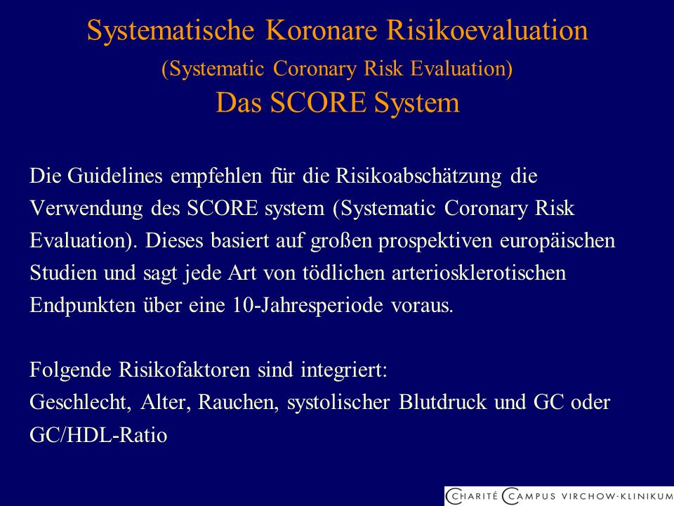 Systematische Koronare Risikoevaluation (Systematic Coronary Risk Evaluation) Das SCORE System