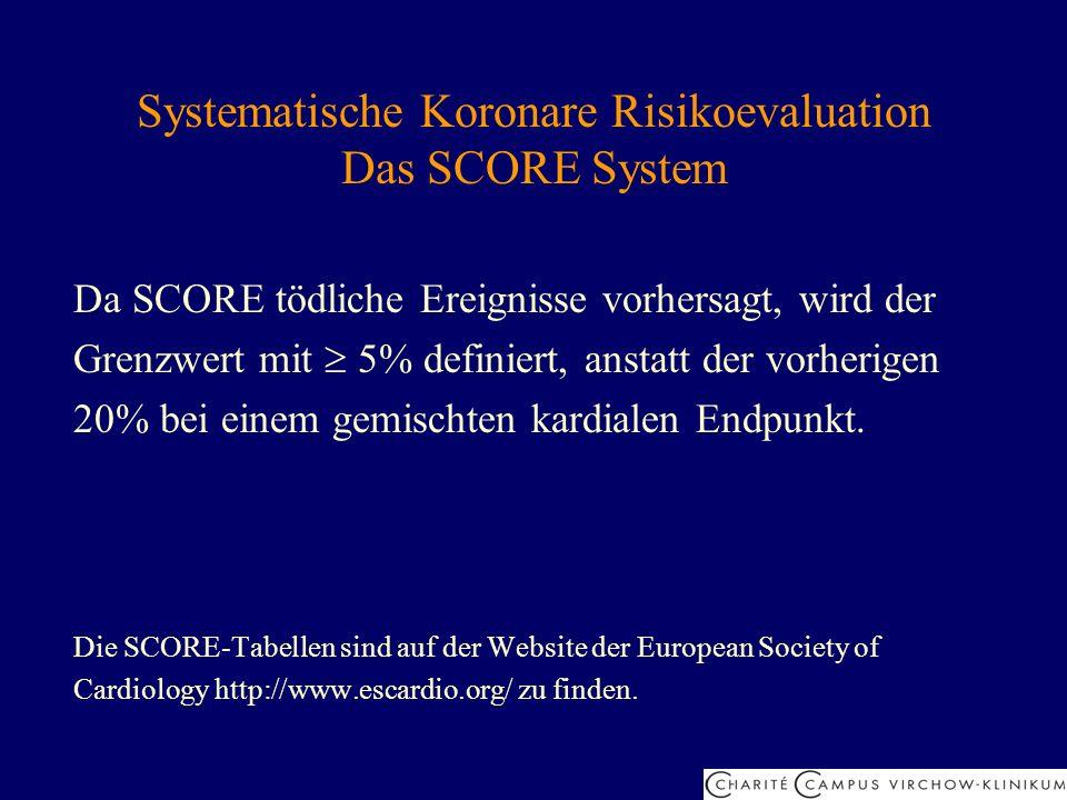 Systematische Koronare Risikoevaluation Das SCORE System