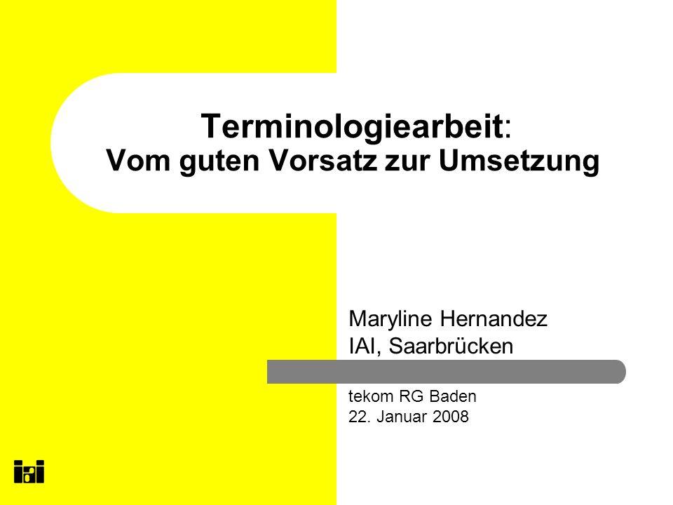 Terminologiearbeit: Vom guten Vorsatz zur Umsetzung