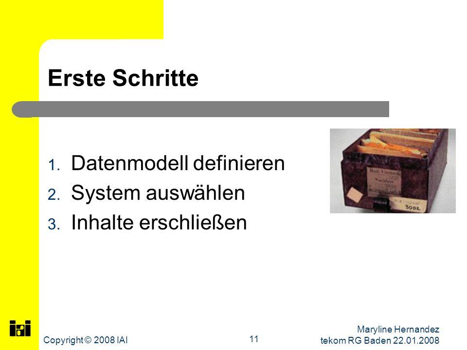 Erste Schritte Datenmodell definieren System auswählen
