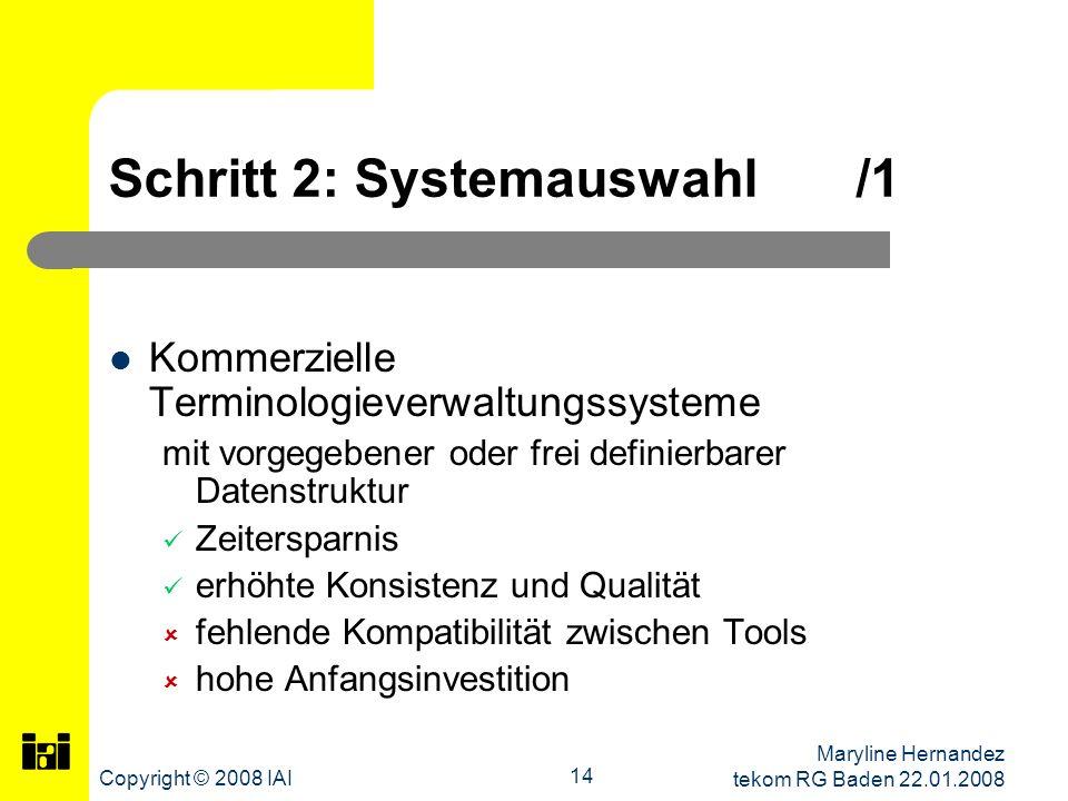 Schritt 2: Systemauswahl /1