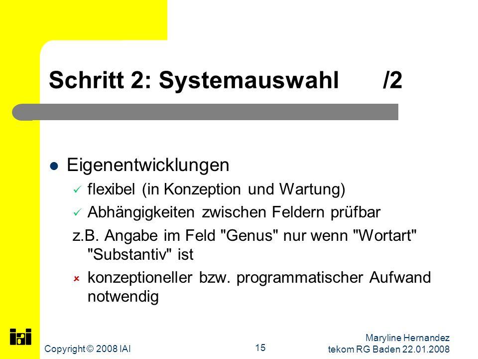 Schritt 2: Systemauswahl /2