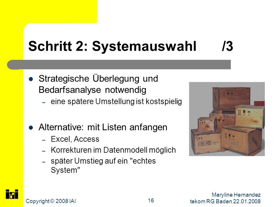Schritt 2: Systemauswahl /3