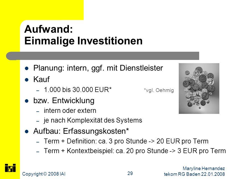 Aufwand: Einmalige Investitionen