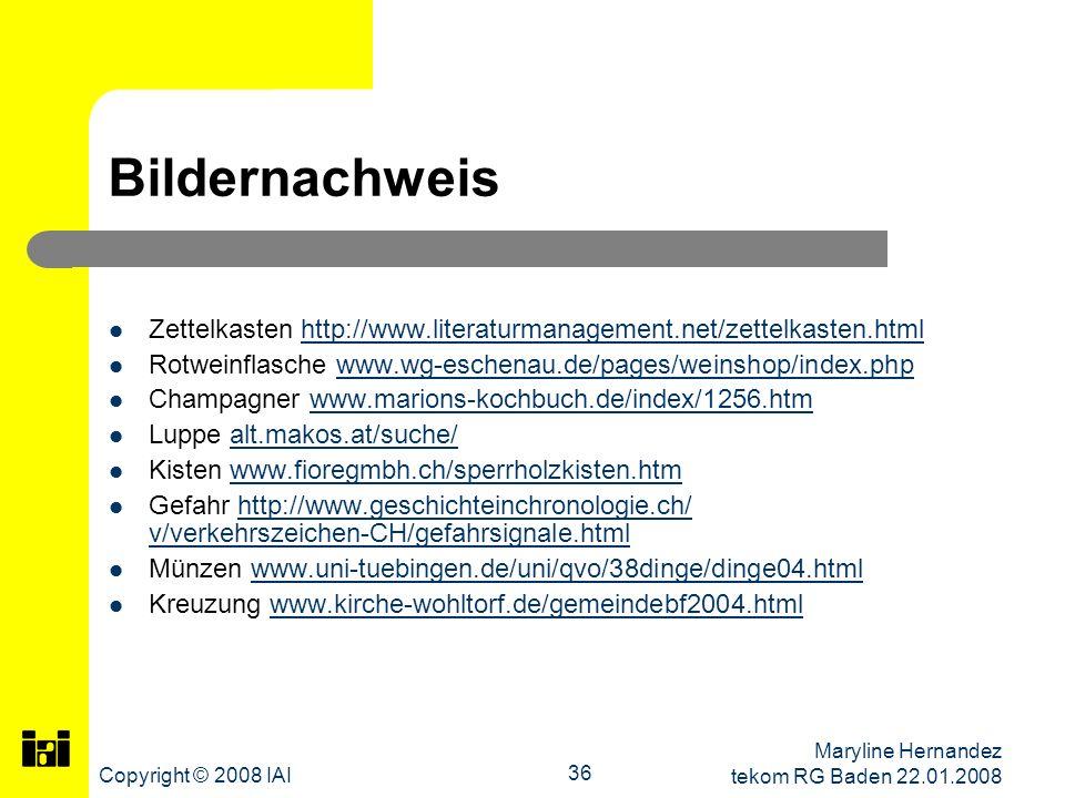 Bildernachweis Zettelkasten http://www.literaturmanagement.net/zettelkasten.html. Rotweinflasche www.wg-eschenau.de/pages/weinshop/index.php.