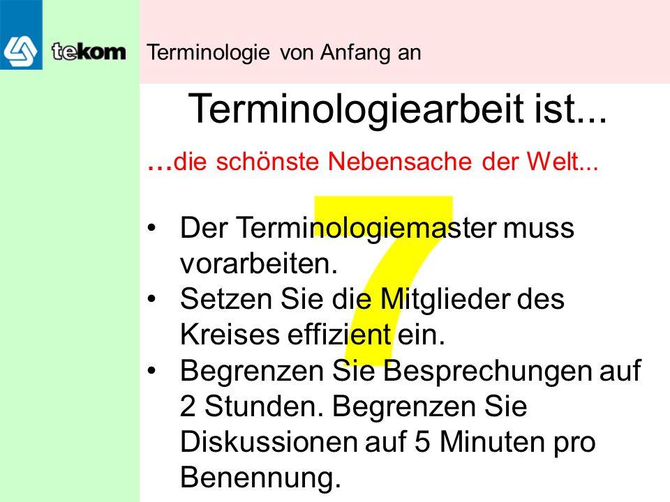 Terminologiearbeit ist...
