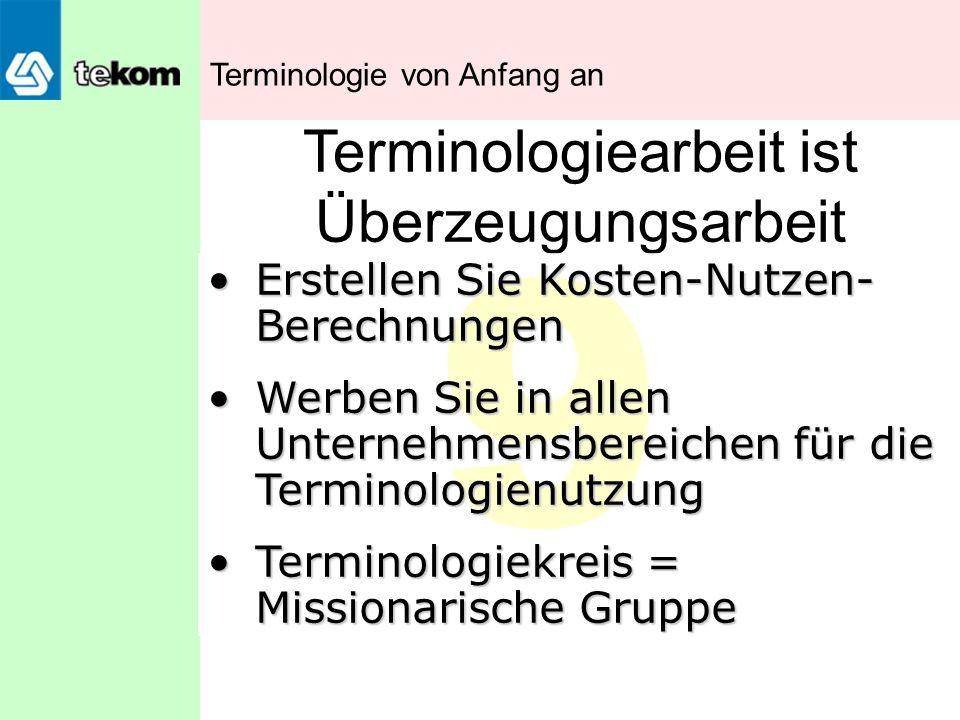 Terminologiearbeit ist Überzeugungsarbeit