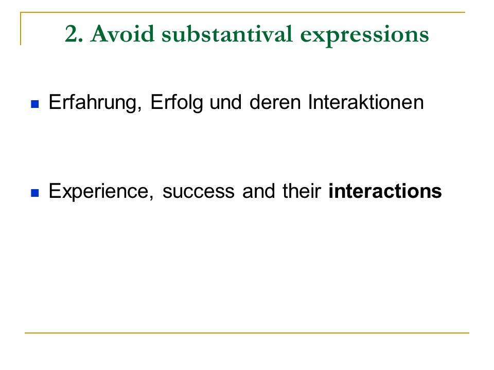 2. Avoid substantival expressions