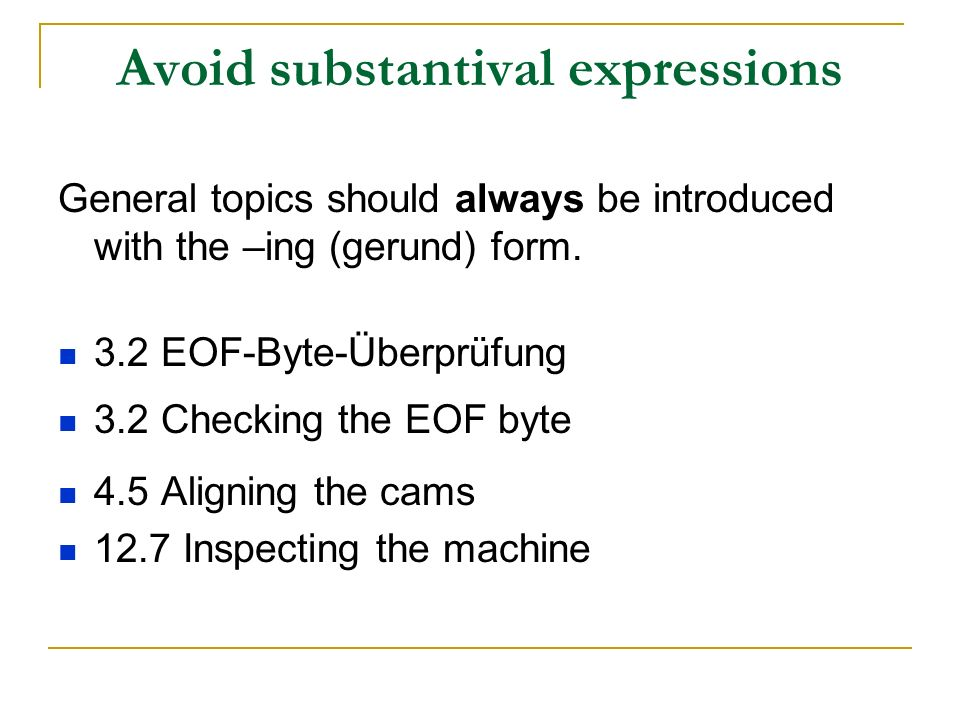 Avoid substantival expressions