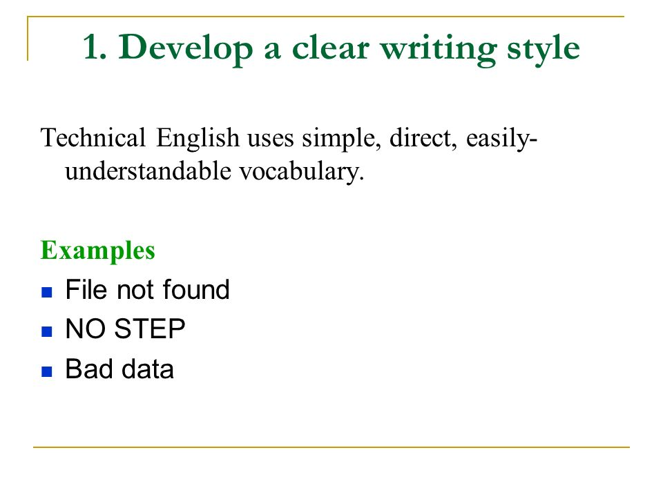 1. Develop a clear writing style