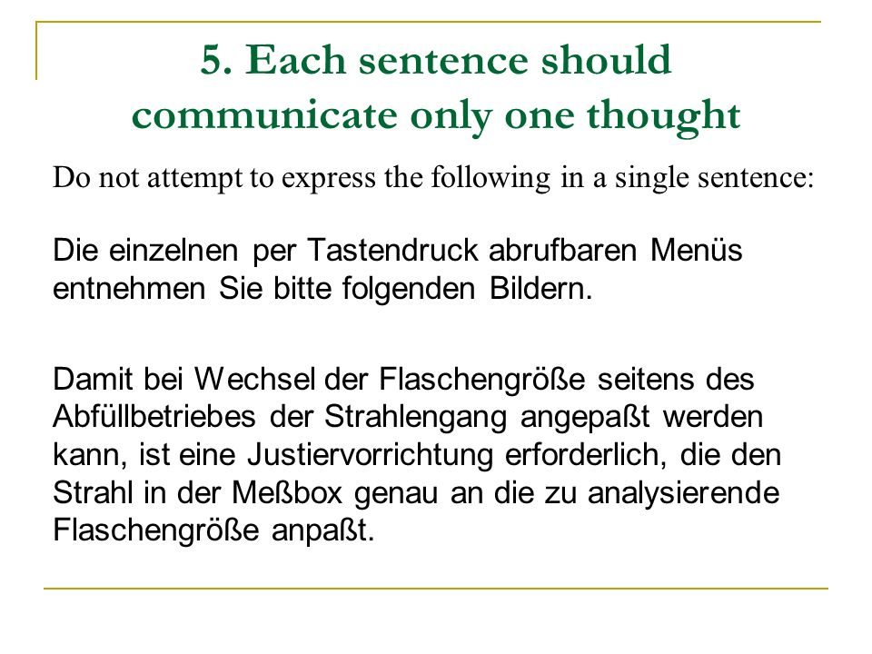 5. Each sentence should communicate only one thought