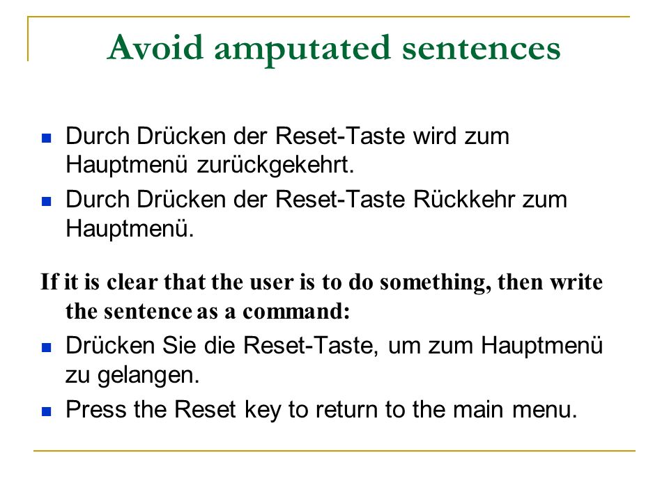 Avoid amputated sentences