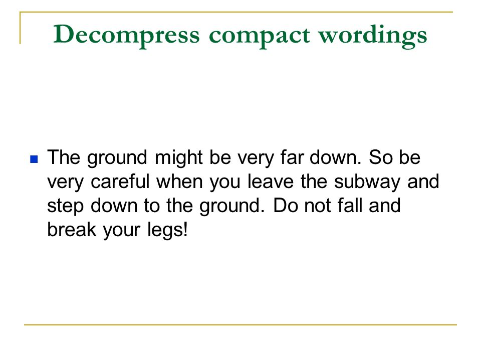 Decompress compact wordings