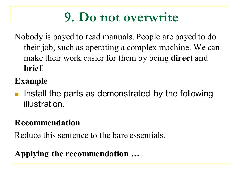 9. Do not overwrite