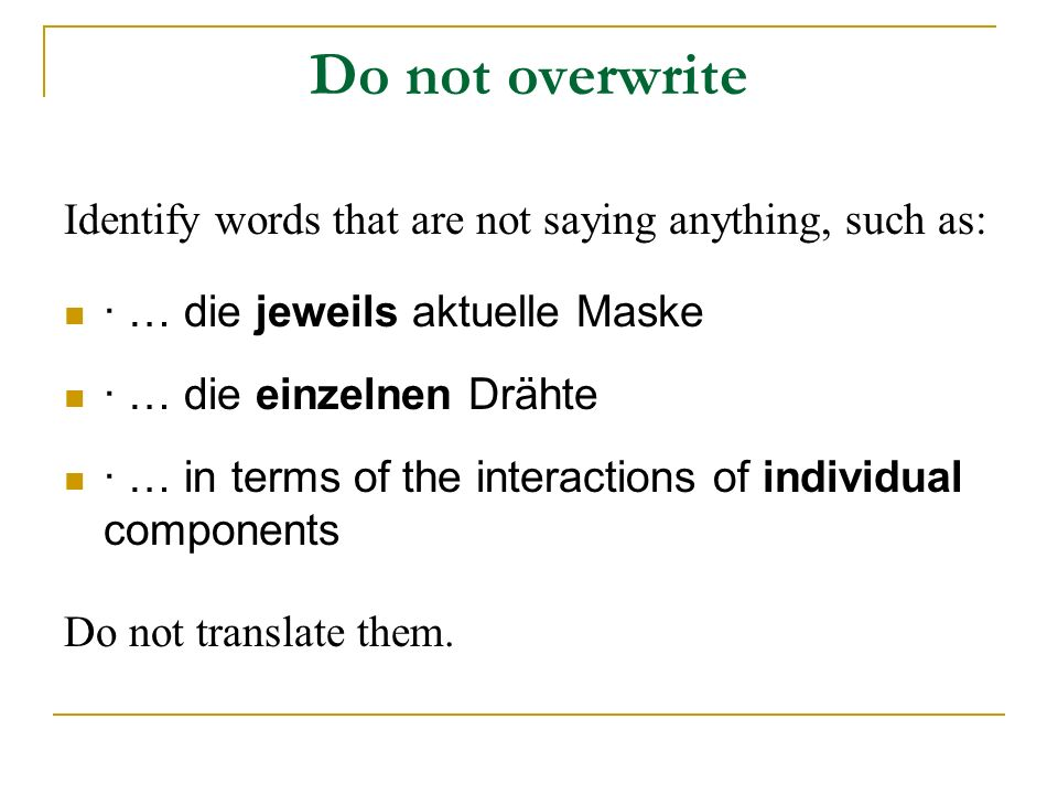 Do not overwrite Identify words that are not saying anything, such as: