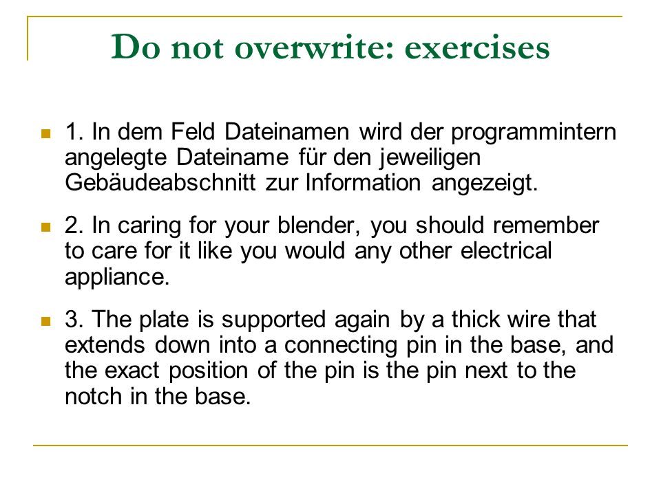 Do not overwrite: exercises